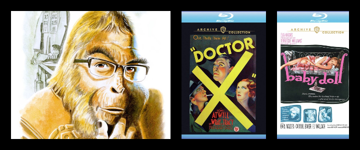 APES ON FILM: DOCTOR X Builds a Creature while BABYDOLL Gets Scandalous!
